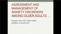 Anxiety Assessment and Management of Anxiety Disorders among Older Adults